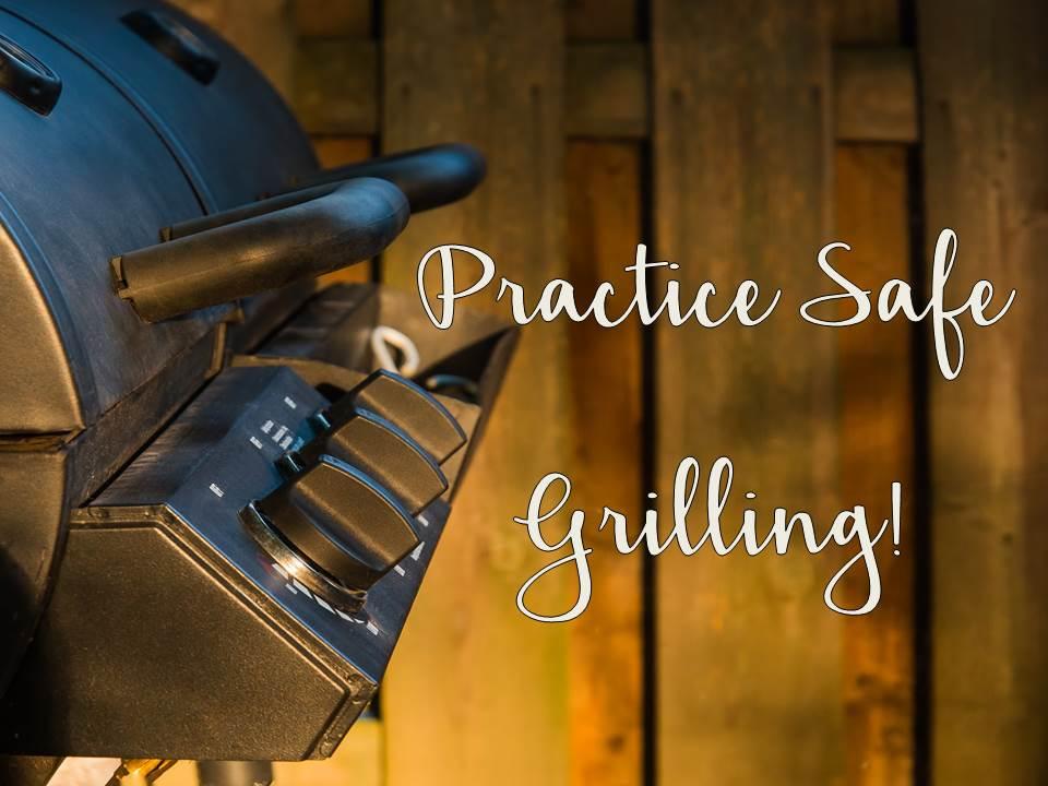 Practice Safe Grilling!
